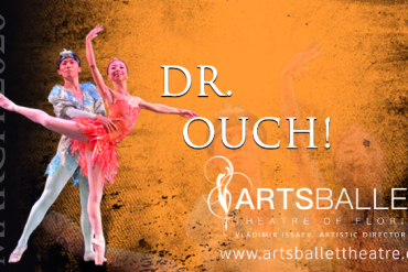 Ballet Dr. Ouch! Presented by Arts Ballet Theatre of Florida