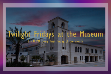 Twilight Fridays at the Museum Presented by Coral Gables Museum
