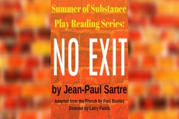 No Exit Presented by Fantasy Theatre Factory