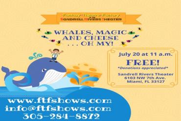 Whales, Magic and Cheese... Oh My! Sensory Friendly Performance Presented by Fantasy Theatre Factory