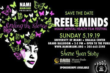 Reel Minds 2019 Miami Mental Health Film Festival Presented by NAMI Miami Dade