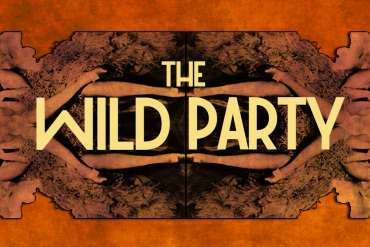 The Wild Party Presented by The Ring Theatre at University of Miami